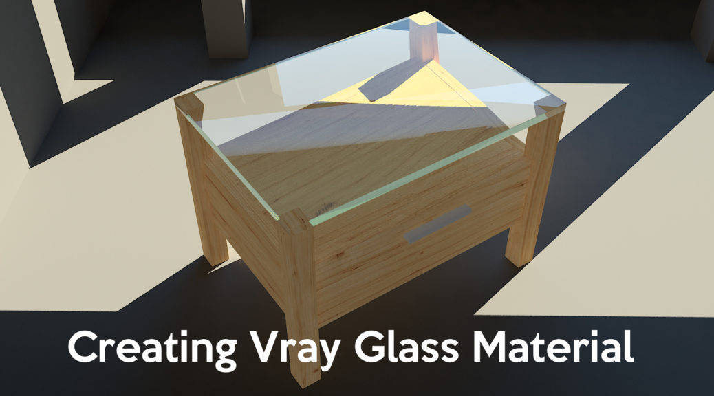 Creating Vray Glass Material featured image